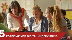 5 fördelar med digital undervisning