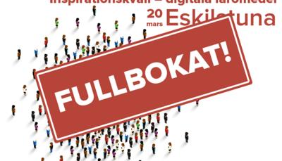 FULLBOKAT: Inspirationskväll om digitala läromedel på Faktoriet i Eskilstuna!